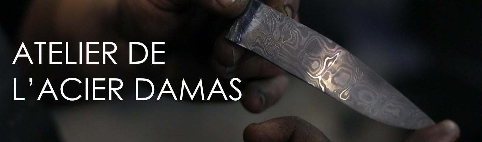 Atelier de l'acier Damas